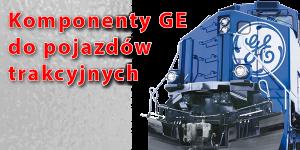Komponenty GE do pojazdów trakcyjnych