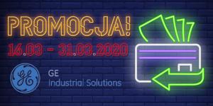 Promocja AB-MICRO Sp. z o.o. skierowana do wybranych klientów kupujących produkty firmy GE Industrial Solutions 16.03 – 31.03.2020 r.
