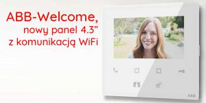 ABB-Welcome 4.3, nowy panel z komunikacją WiFi